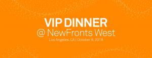 VIP Dinner @ NewFronts West
